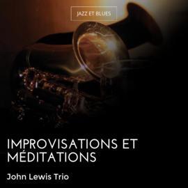 Improvisations et méditations
