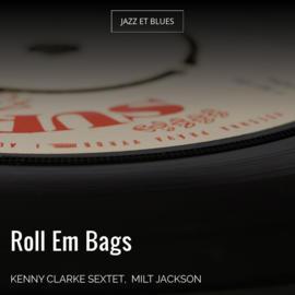 Roll Em Bags