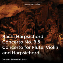 Concerto for Flute, Violin and Harpsichord in A Minor, BWV 1044: III. Alla breve in A Minor, BWV 1044: III. Alla breve