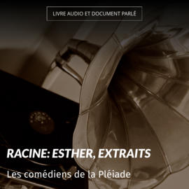 Racine: Esther, extraits