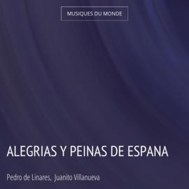 Alegrias y Peinas de Espana