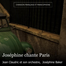 Joséphine chante Paris