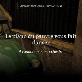 Le piano du pauvre vous fait danser