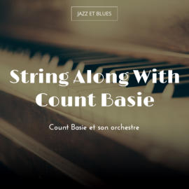 String Along With Count Basie