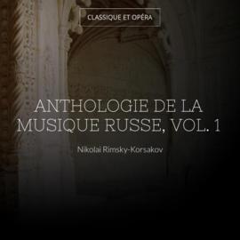 Anthologie de la musique russe, vol. 1