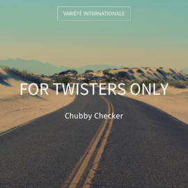 For Twisters Only