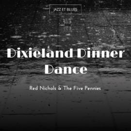 Dixieland Dinner Dance