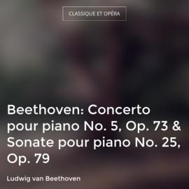Beethoven: Concerto pour piano No. 5, Op. 73 & Sonate pour piano No. 25, Op. 79