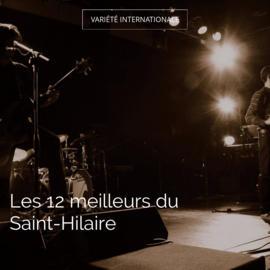 Les 12 meilleurs du Saint-Hilaire