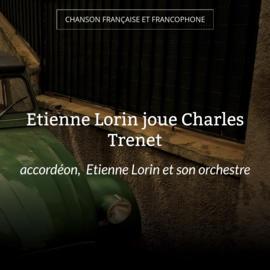 Etienne Lorin joue Charles Trenet