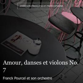 Amour, danses et violons No. 7
