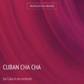 Cuban Cha Cha
