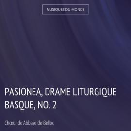 Pasionea, drame liturgique basque, no. 2