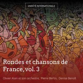 Rondes et chansons de France, vol. 3