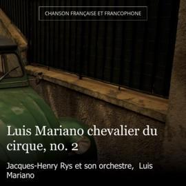 Luis Mariano chevalier du cirque, no. 2