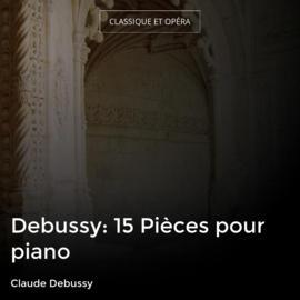 Debussy: 15 Pièces pour piano