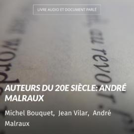 Auteurs du 20e siècle: André Malraux
