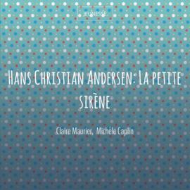 Hans Christian Andersen: La petite sirène