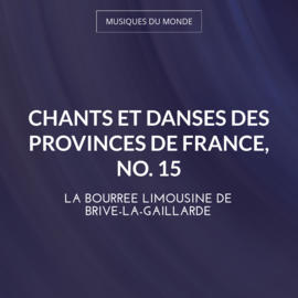 Chants et danses des provinces de France, No. 15