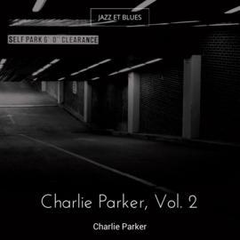Charlie Parker, Vol. 2