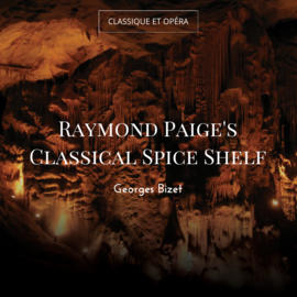 Raymond Paige's Classical Spice Shelf