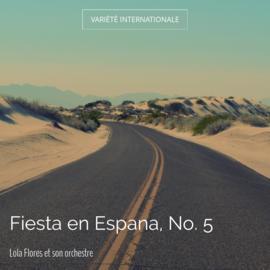 Fiesta en Espana, No. 5