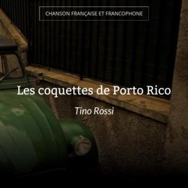 Les coquettes de Porto Rico