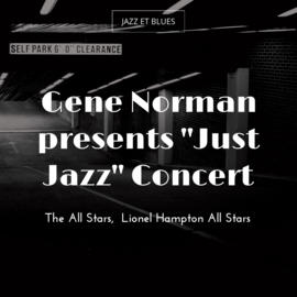 "Gene Norman presents ""Just Jazz"" Concert"