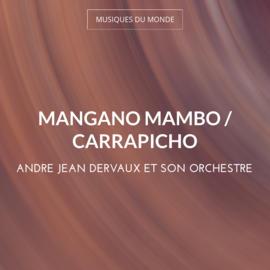 Mangano Mambo / Carrapicho