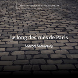Le long des rues de Paris