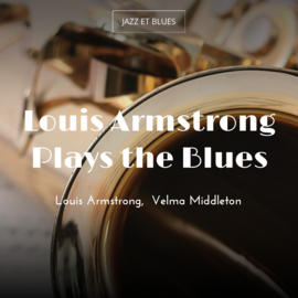 Louis Armstrong Plays the Blues