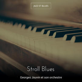 Stroll Blues