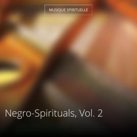 Negro-Spirituals, Vol. 2