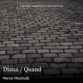 Diana / Quand