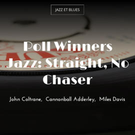 Poll Winners Jazz: Straight, No Chaser