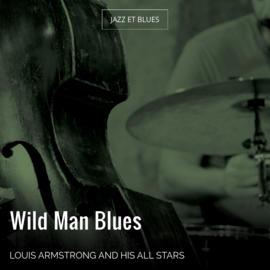 Wild Man Blues