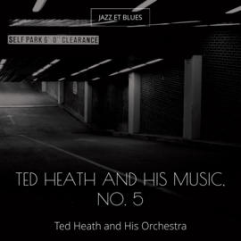 Ted Heath and His Music, No. 5