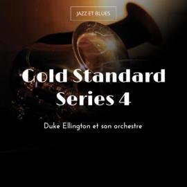 Gold Standard Series 4