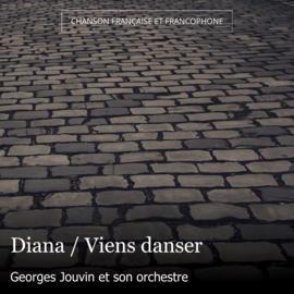 Diana / Viens danser