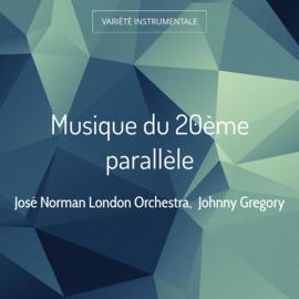 Musique du 20ème parallèle