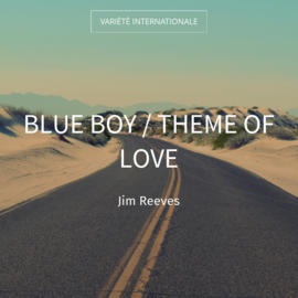 Blue Boy / Theme of Love