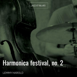 Harmonica festival, no. 2