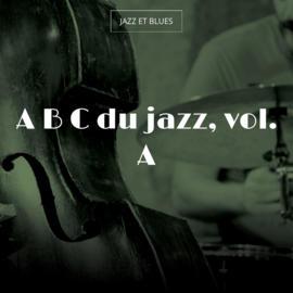 A B C du jazz, vol. A