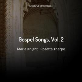 Gospel Songs, Vol. 2