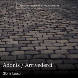 Adonis / Arrivederci