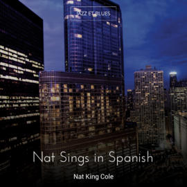 Nat Sings in Spanish