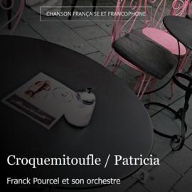 Croquemitoufle / Patricia