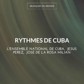 Rythmes de Cuba