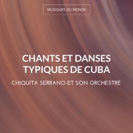 Chants et danses typiques de Cuba