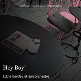 Hey Boy!